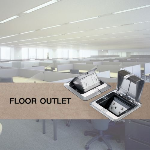 FLOOR OUTLET SERIES