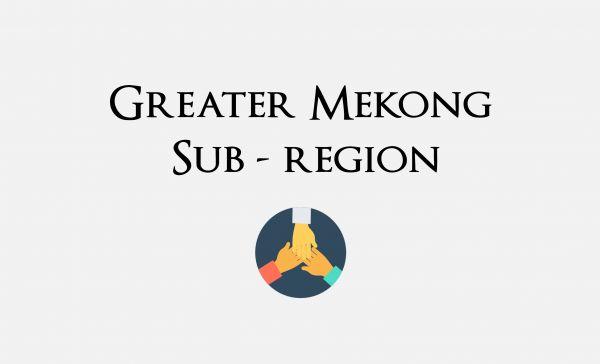 โครงการพัฒนาความร่วมมือทางเศรษฐกิจในอนุภูมิภาคลุ่มแม่น้ำโขง (Greater Mekong Sub – region: GMS): บทวิเคราะห์ความสัมพันธ์กับอาเซียนและนัยสำคัญอื่น